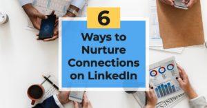 6 ways to nurture leads on linkedin copy